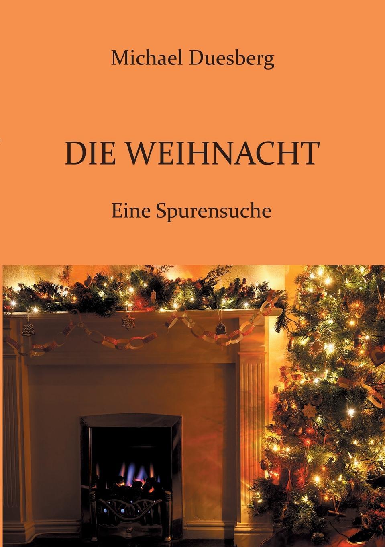 Michael Duesberg Die Weihnacht цены