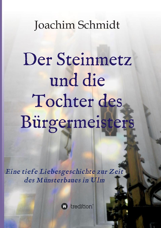 Joachim Schmidt Der Steinmetz und die Tochter des Burgermeisters karl may waldröschen i die tochter des granden