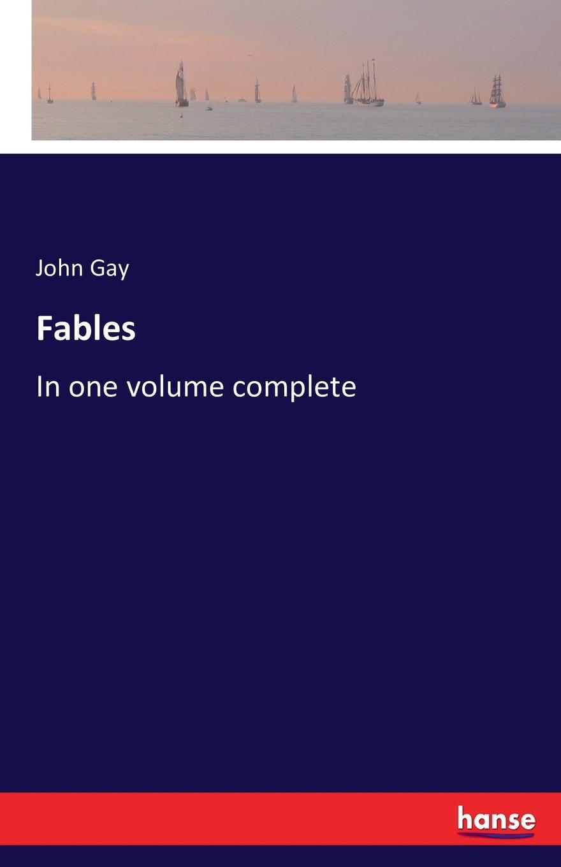 John Gay Fables john gay fables