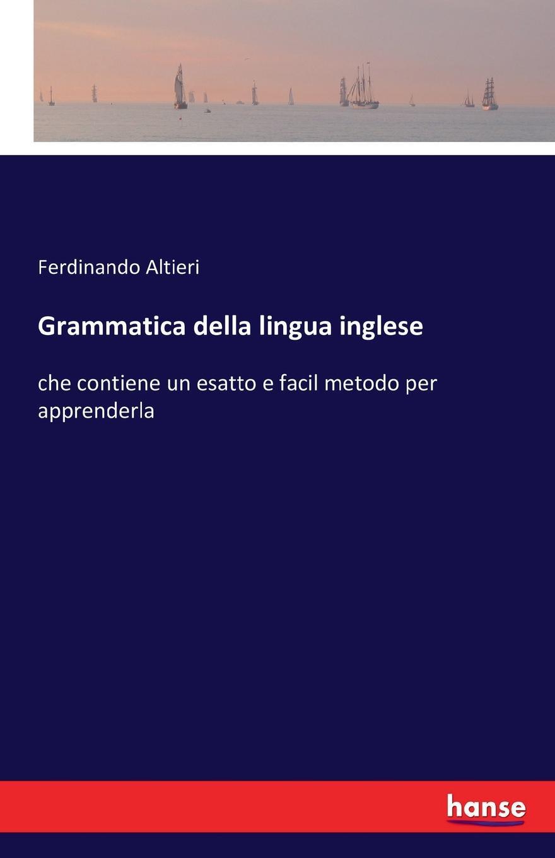 Ferdinando Altieri Grammatica della lingua inglese theophilus c cann grammatica teorico pratica della lingua inglese nuovo corso completo ad uso