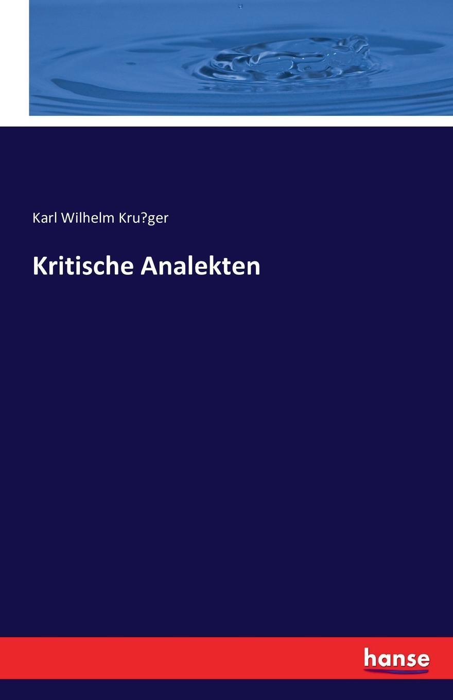 Karl Wilhelm Krüger Kritische Analekten