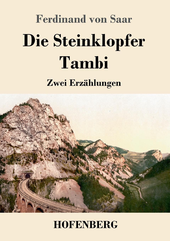 Ferdinand von Saar Die Steinklopfer / Tambi