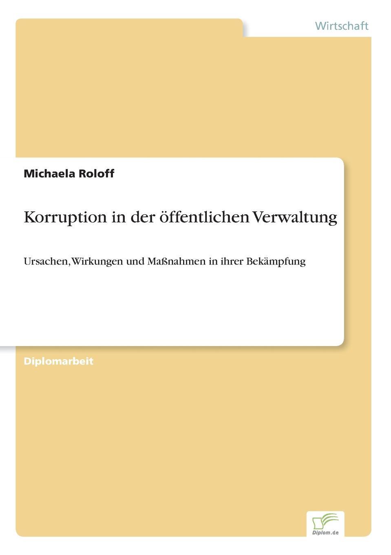 Michaela Roloff Korruption in der offentlichen Verwaltung mandy linke wissensmanagement in der offentlichen verwaltung