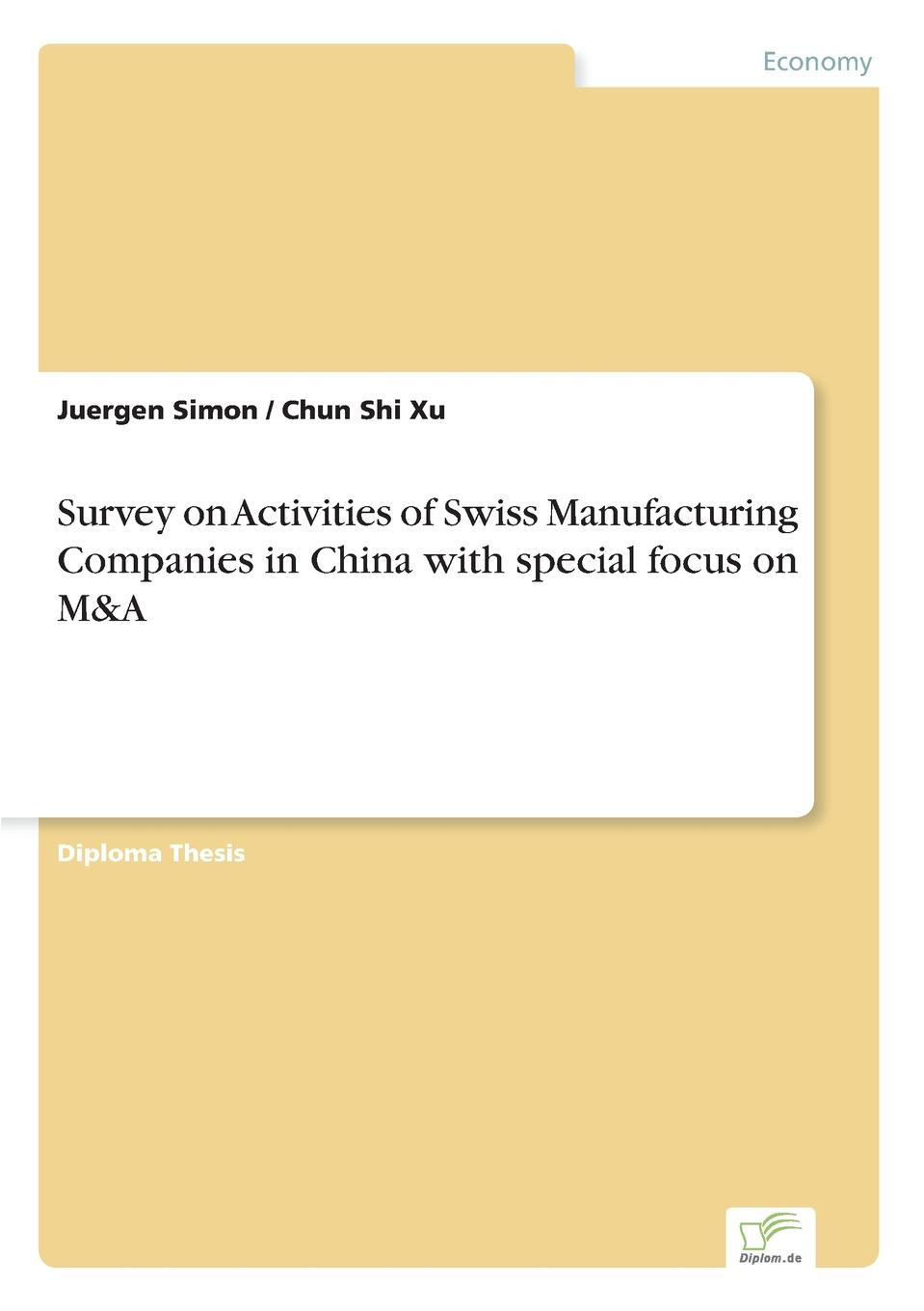 Фото - Juergen Simon, Chun Shi Xu Survey on Activities of Swiss Manufacturing Companies in China with special focus on M.A проводной и dect телефон foreign products vtech ds6671 3
