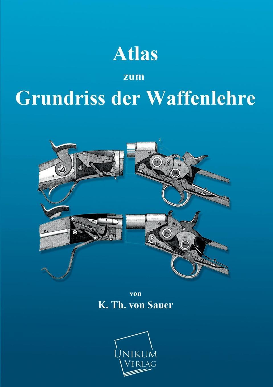 K. Th Von Sauer Atlas Zum Grundriss Der Waffenlehre heiko schnickmann die theorie der monogenese von pidgin und kreolsprachen