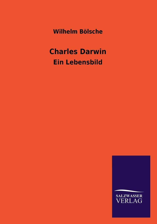 Wilhelm Bolsche Charles Darwin michael ruse charles darwin