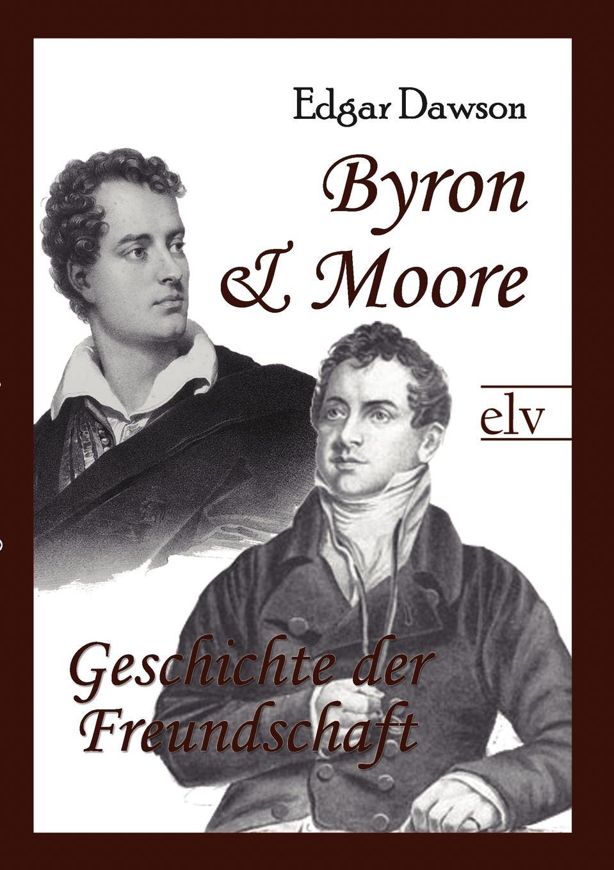 Edgar Dawson Byron und Moore reinhard bicher dawson s creek die wurzeln
