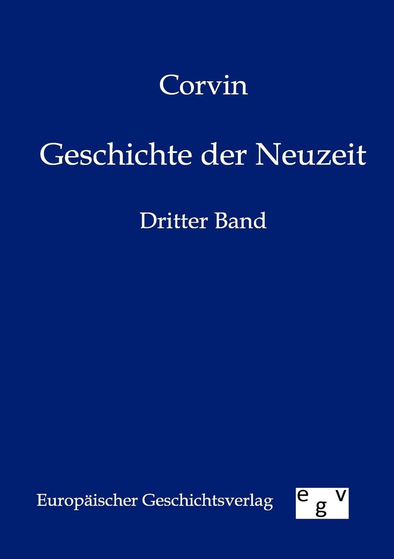 Corvin Geschichte der Neuzeit hermann von staff der befreiungs krieg der katalonier in den jahren 1808 bis 1814 t 2