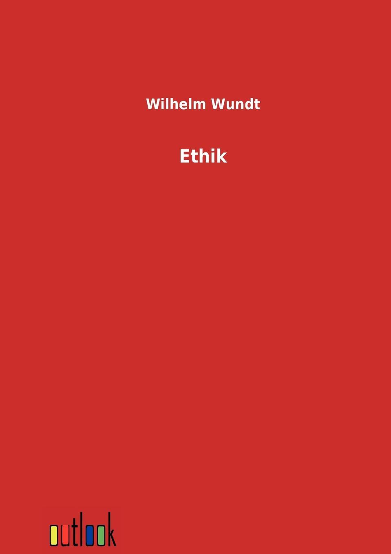Wilhelm Wundt Ethik wundt wilhelm max elements de psychologie physiologique 1