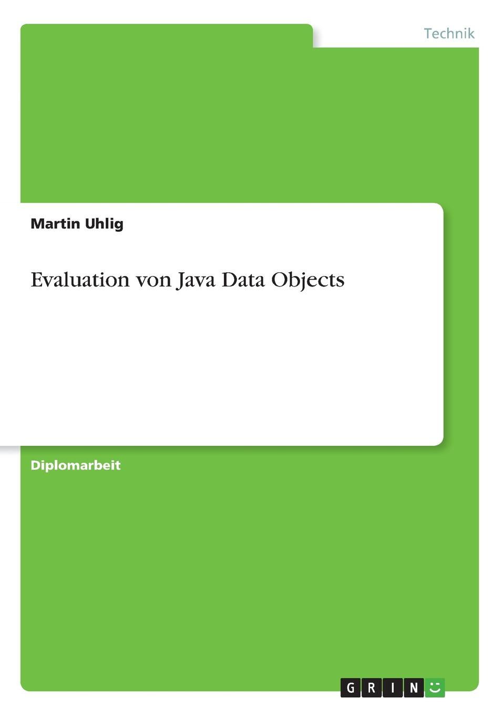Martin Uhlig Evaluation von Java Data Objects