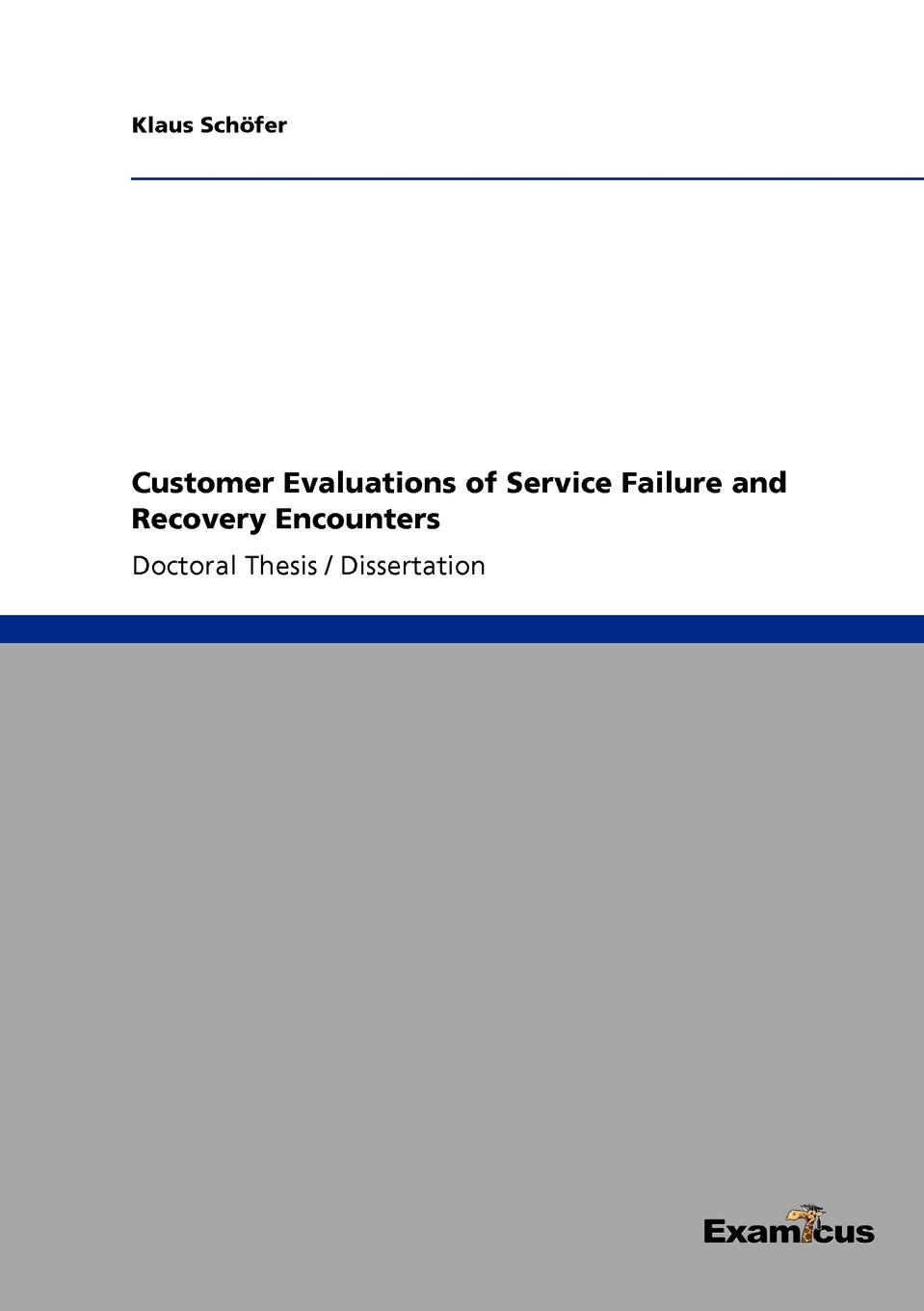 Фото - Klaus Schöfer Customer Evaluations of Service Failure and Recovery Encounters klaus schöfer word of mouth influences on the choice of recommendation sources