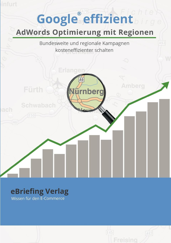 Thomas Hörner Google effizient. AdWords Optimierung mit Regionen jonathan oxer quickstart guide to google adwords