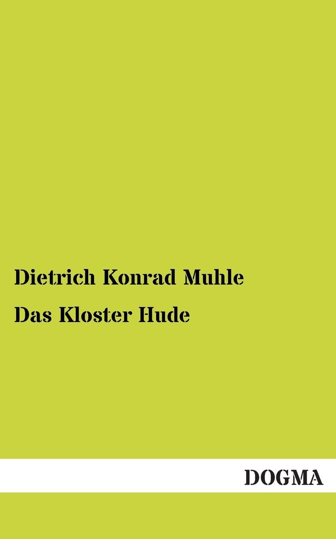 Dietrich Konrad Muhle Das Kloster Hude hermann von staff der befreiungs krieg der katalonier in den jahren 1808 bis 1814 t 2