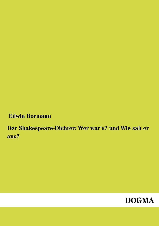 Edwin Bormann Der Shakespeare-Dichter. Wer war.s. und Wie sah er aus. shakespeare cats
