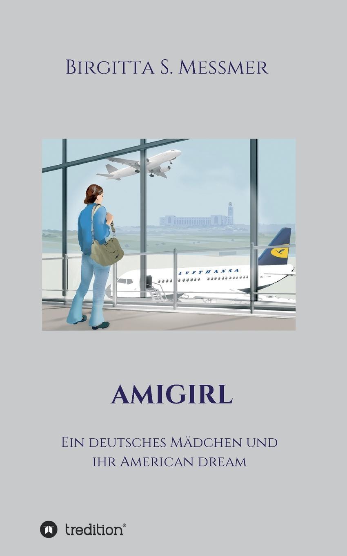 Birgitta S. Messmer AMIGIRL