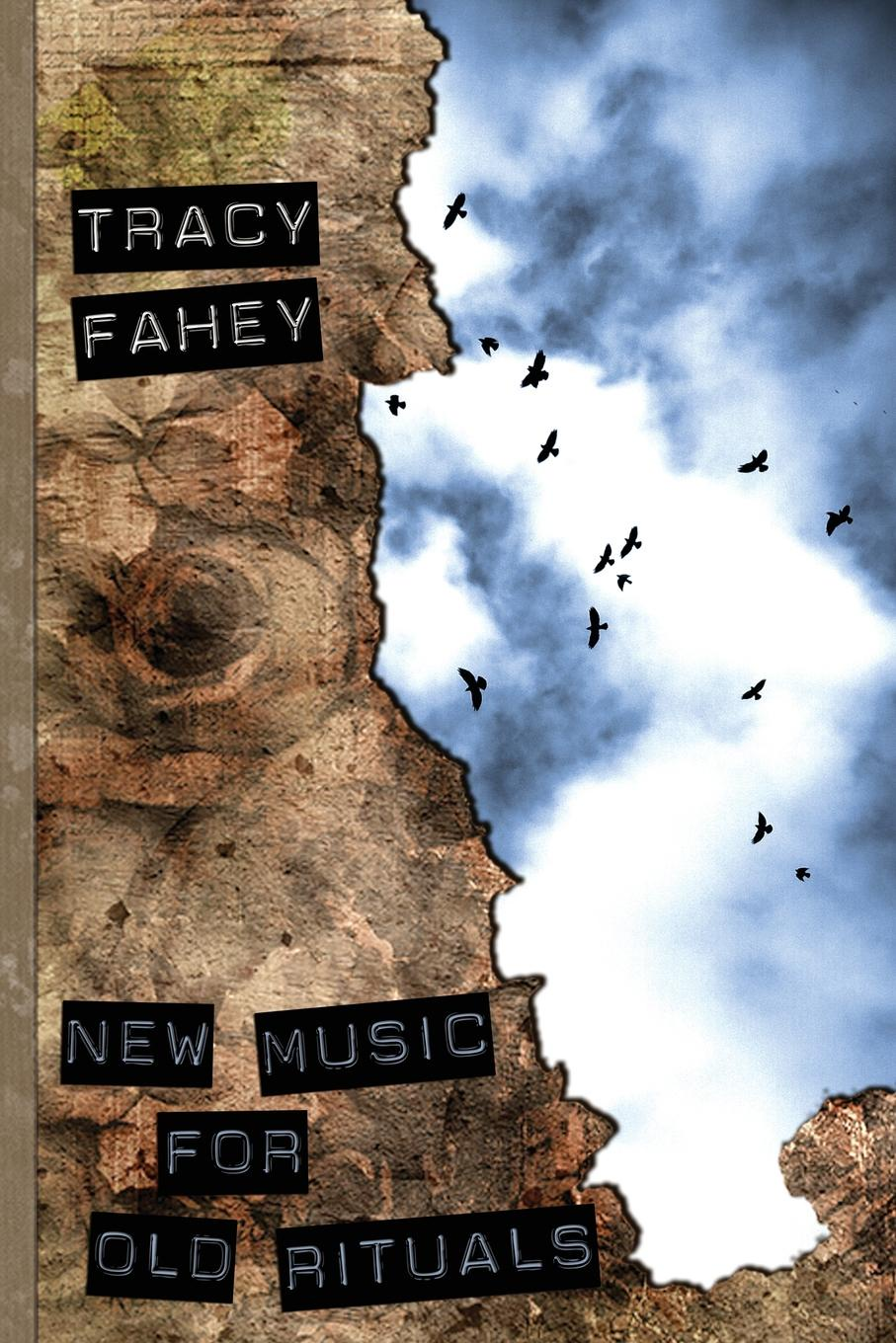 Tracy Fahey New Music for Old Rituals sophie fox sea that old time child roberta