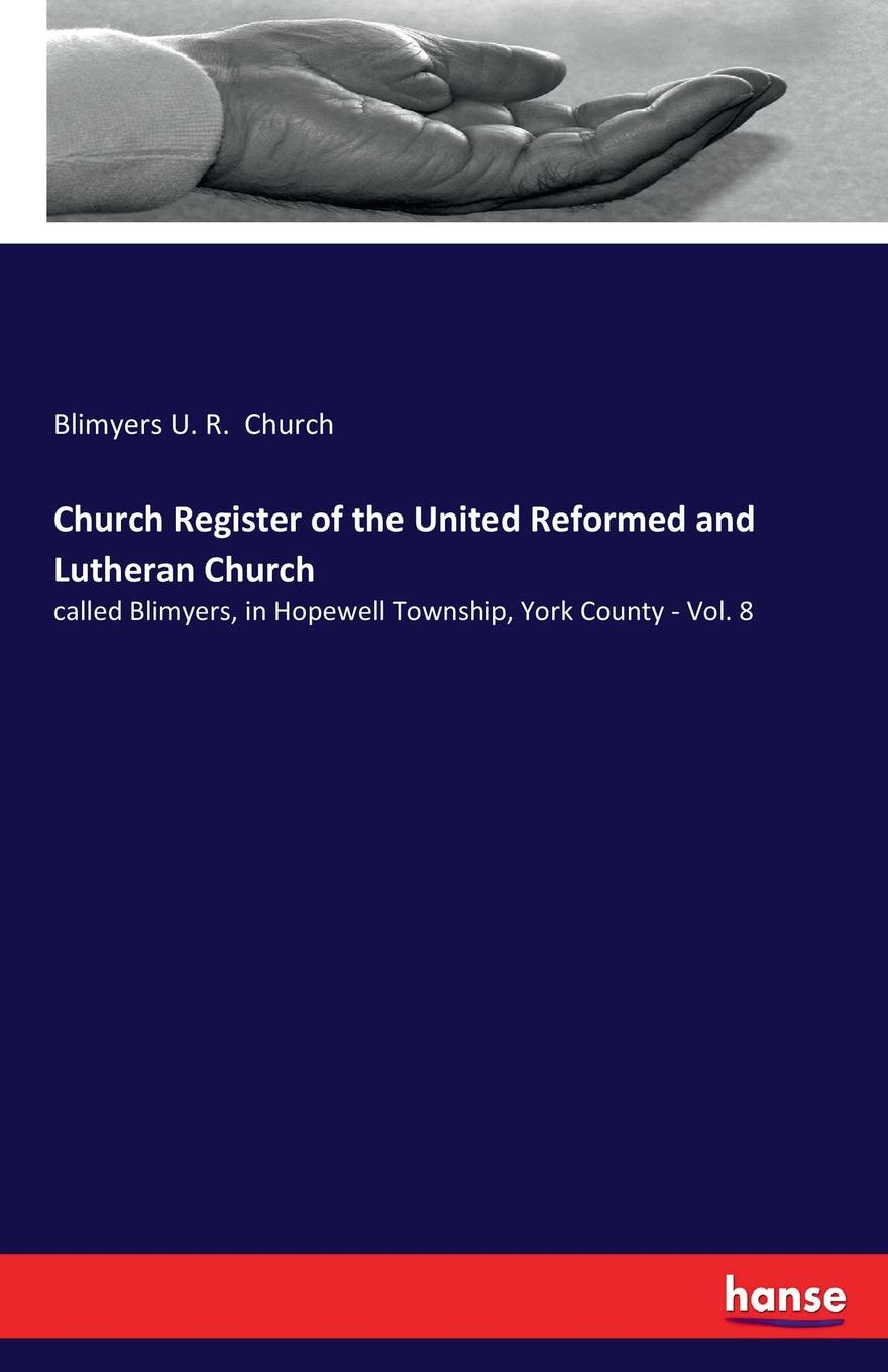 Blimyers U. R. Church Church Register of the United Reformed and Lutheran Church george warne labaw preakness and the preakness reformed church passaic county new jersey