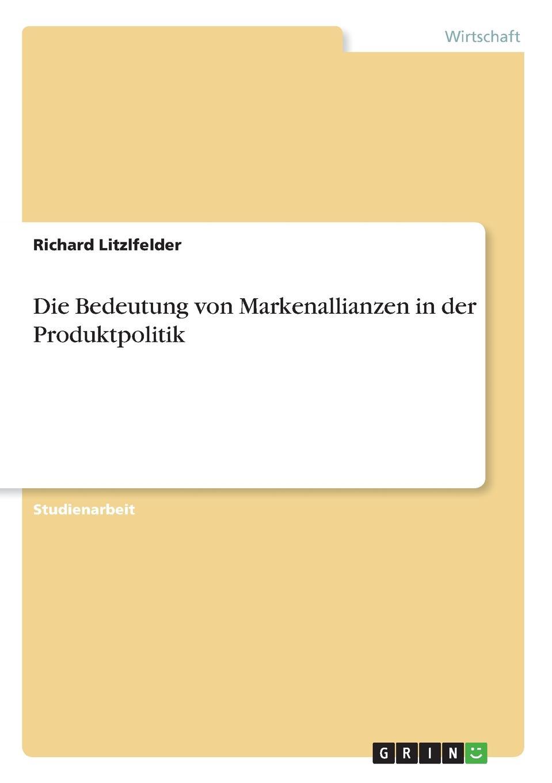 Richard Litzlfelder Die Bedeutung von Markenallianzen in der Produktpolitik oliver jost identifikation neuer markte und produkte in der edv software branche mittels der prognosetechnik