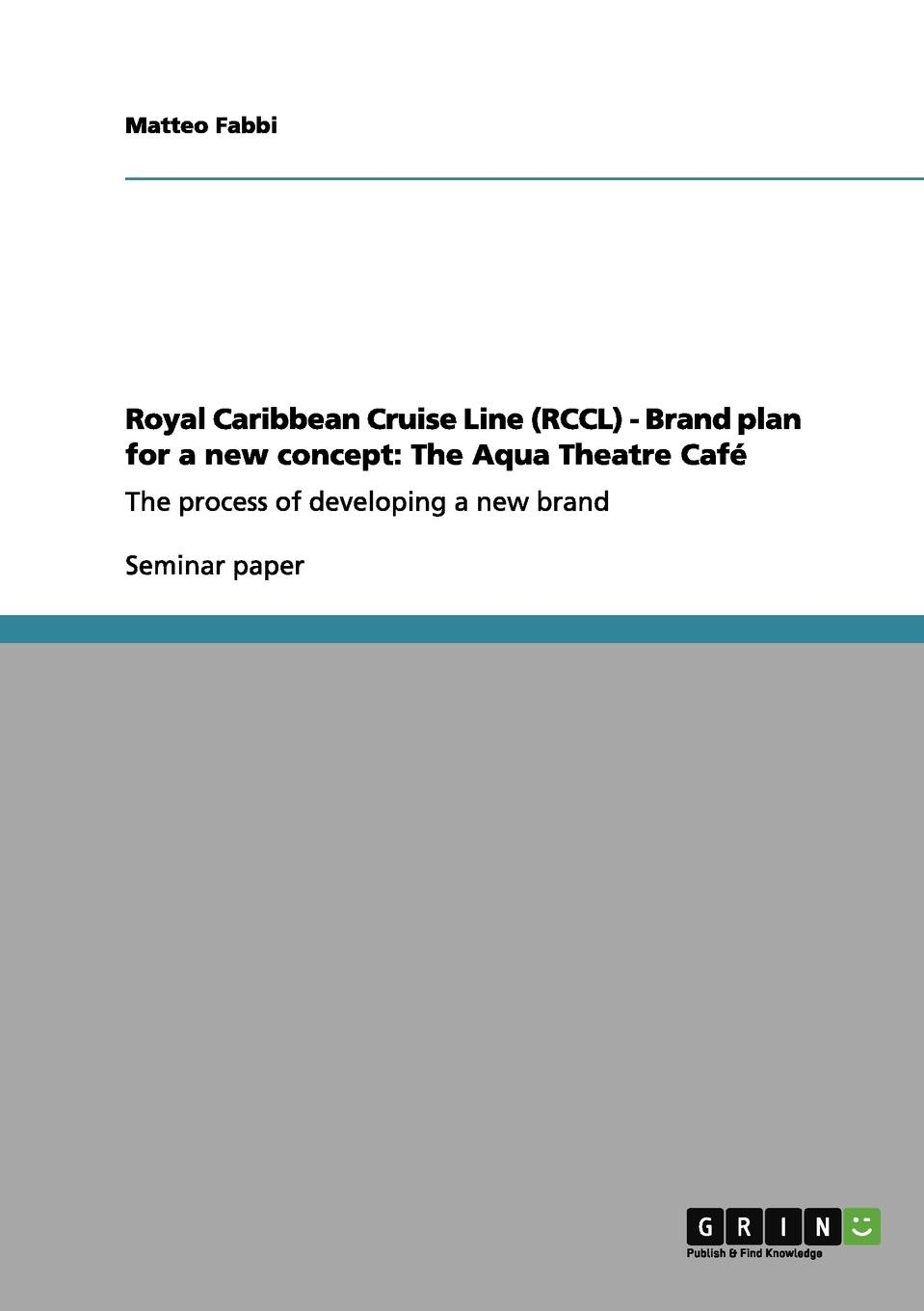 Royal Caribbean Cruise Line (RCCL) - Brand plan for a new concept. The Aqua Theatre Cafe