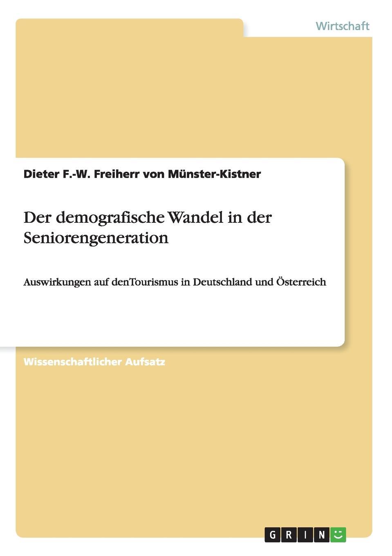 Freiherr von Münster-Kistner Der demografische Wandel in der Seniorengeneration