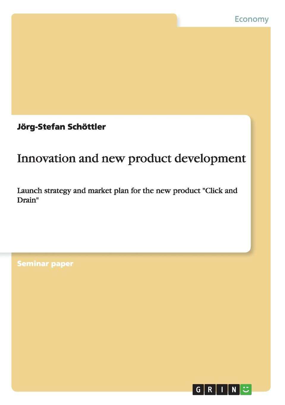 Innovation and new product development Seminar paper from the year 2003 in the subject Business economics...
