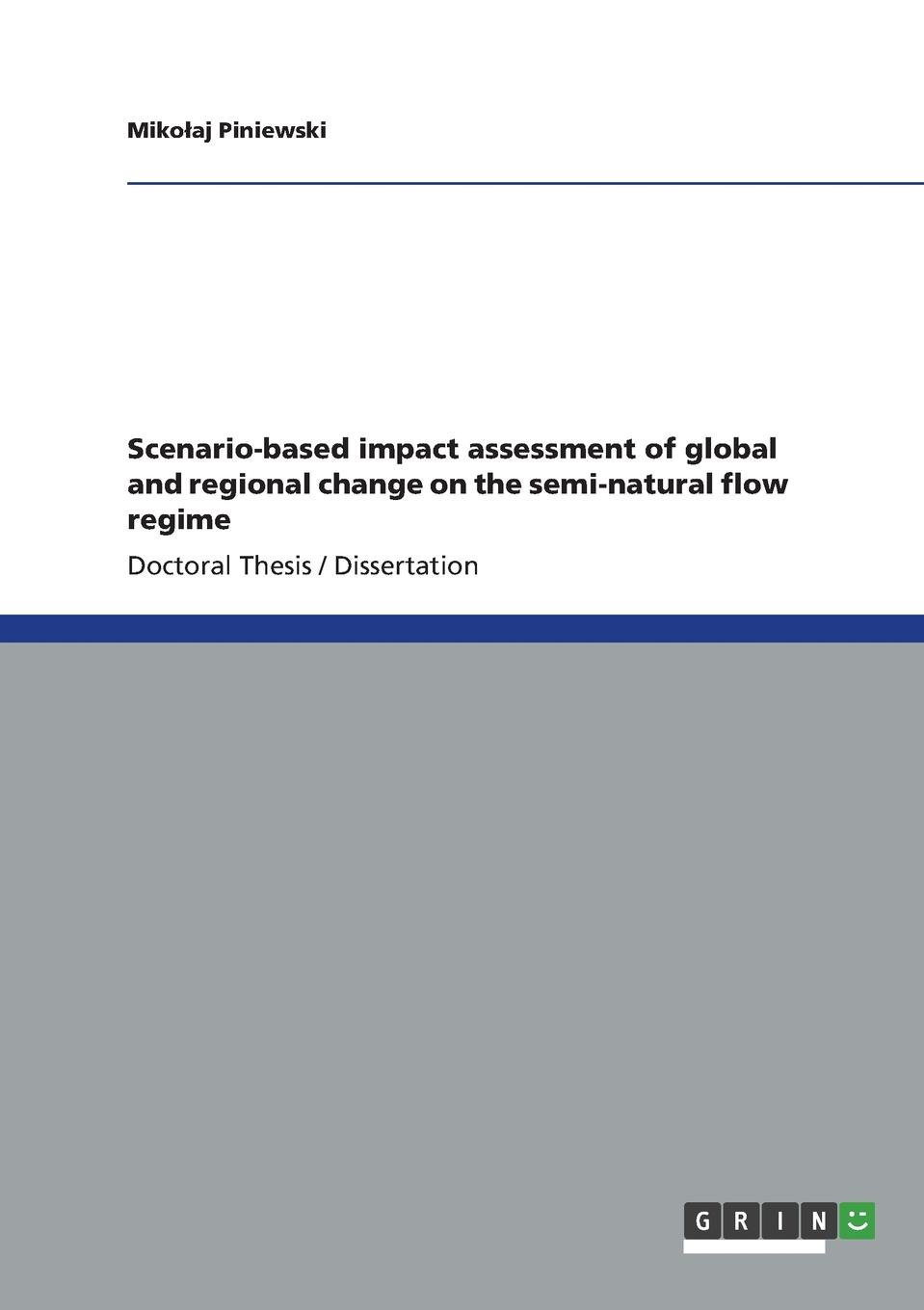 Mikołaj Piniewski Scenario-based impact assessment of global and regional change on the semi-natural flow regime h j owen hydraulics of river flow under arch bridges