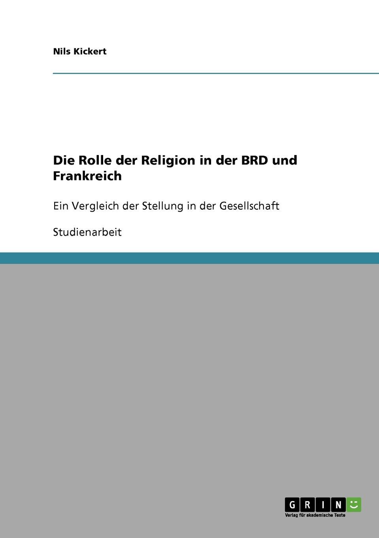 Nils Kickert Die Rolle der Religion in der BRD und Frankreich johannes thiele die systematische stellung der solenogastren und die phylogenie der mollusken