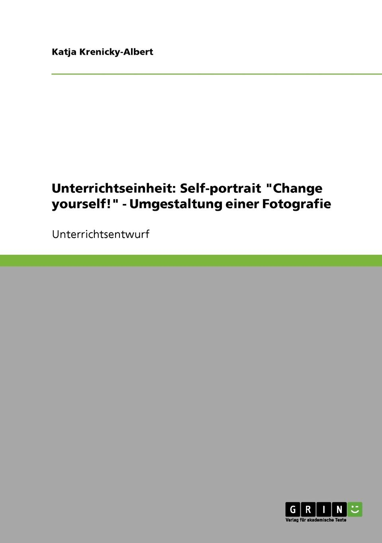 Katja Krenicky-Albert Unterrichtseinheit. Self-portrait