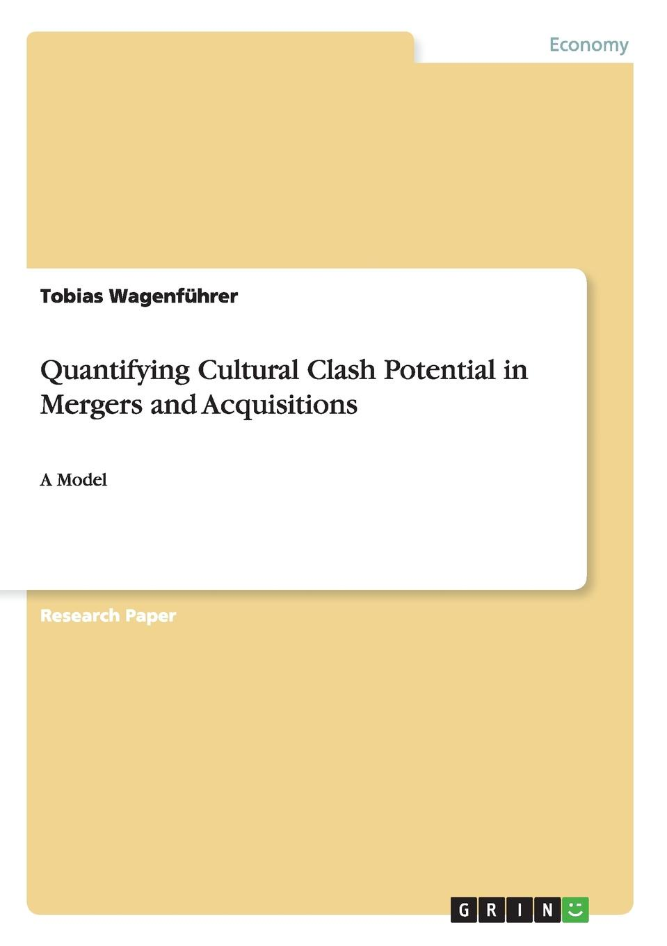 Quantifying Cultural Clash Potential in Mergers and Acquisitions Research Paper (postgraduate) from the year 2010 in the subject...