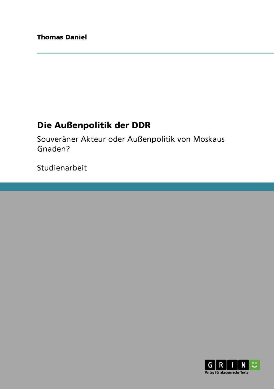 Thomas Daniel Die Aussenpolitik Der Ddr edgar a wenzel der neue deutsche poproman von der wiedervereinigung bis zur jahrtausendwende