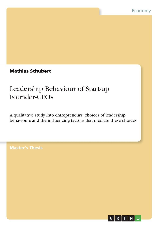 Mathias Schubert Leadership Behaviour of Start-up Founder-CEOs study on behaviour of frp confined circular column