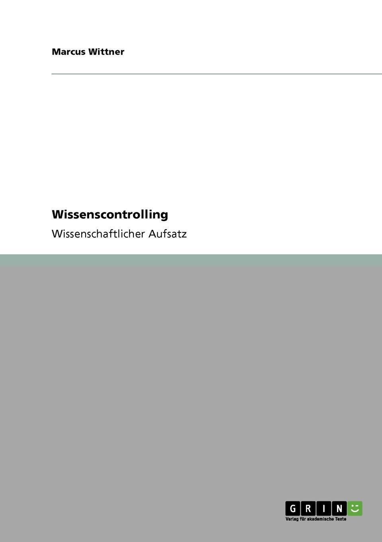 Marcus Wittner Wissenscontrolling hofbauer günter professionelles controlling in marketing und vertrieb ein integrierter ansatz