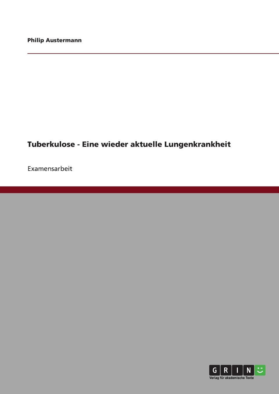 Philip Austermann Tuberkulose - Eine wieder aktuelle Lungenkrankheit ponyherz in gefahr
