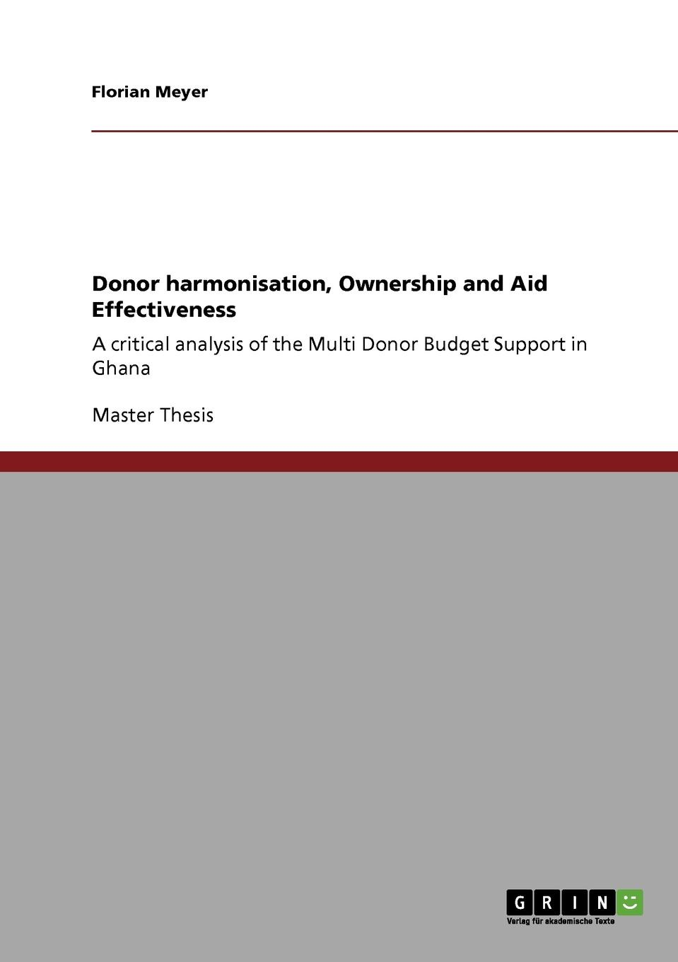 Florian Meyer Donor harmonisation, Ownership and Aid Effectiveness недорго, оригинальная цена