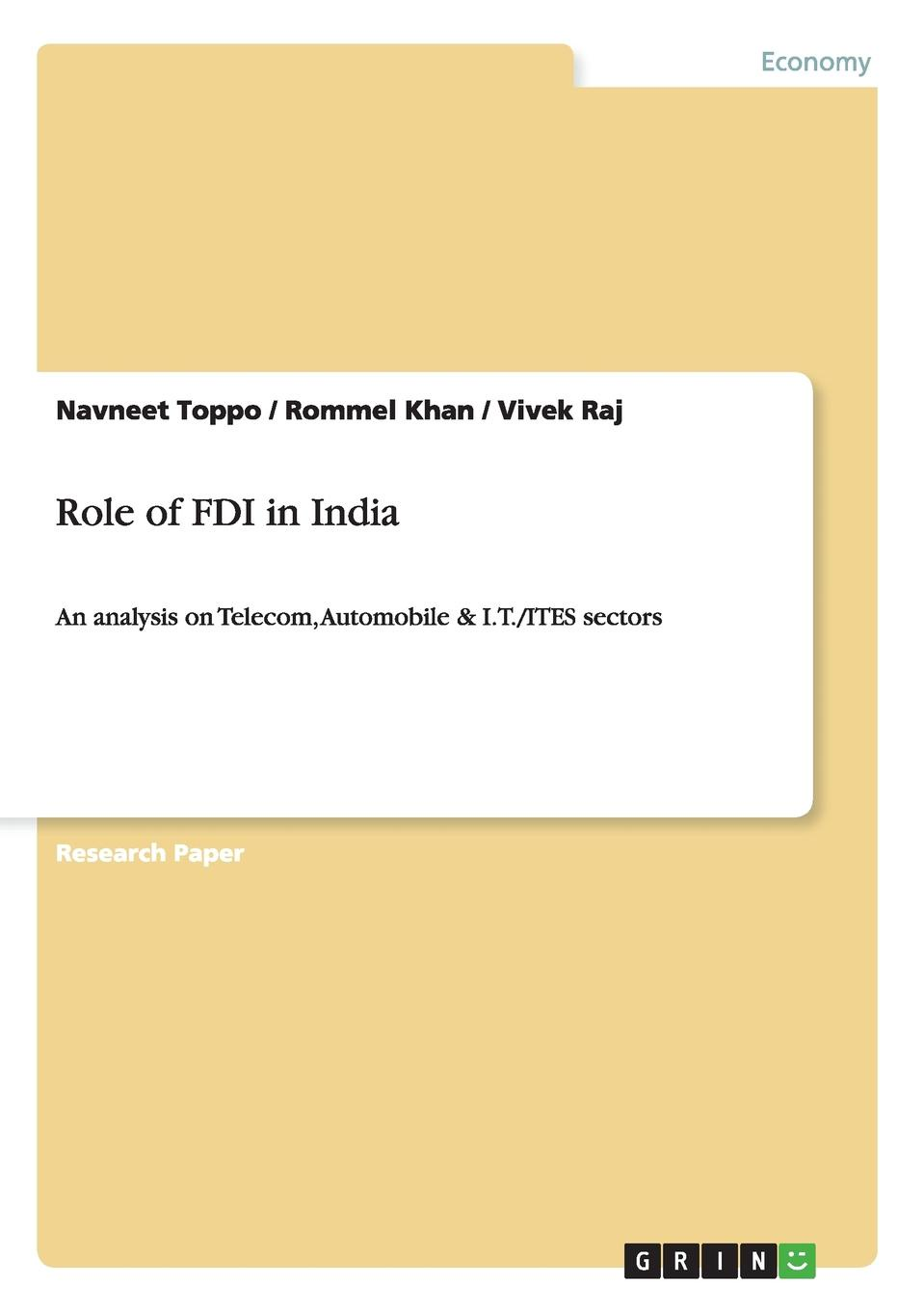 Navneet Toppo, Rommel Khan, Vivek Raj Role of FDI in India political violence and fdi a case study of pakistan telecom sector