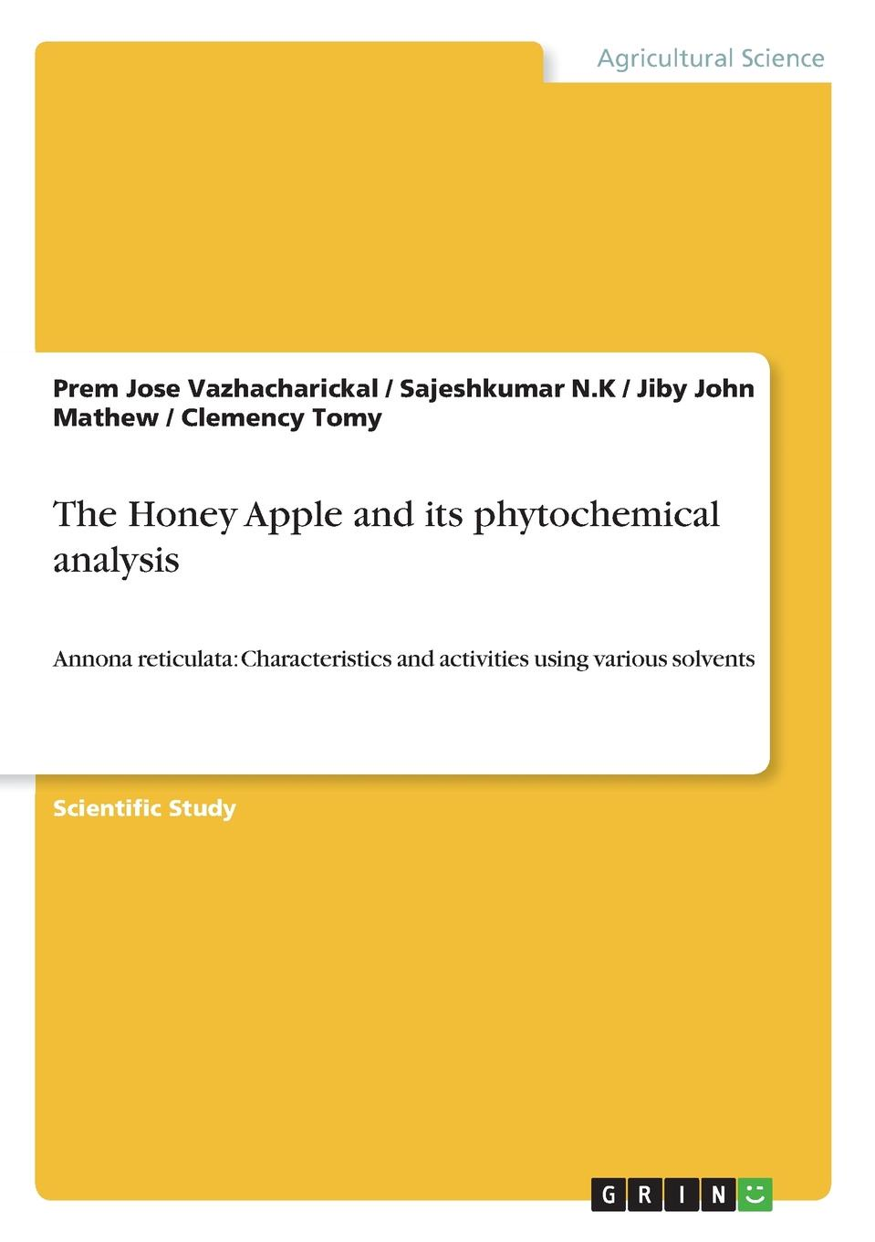 Jiby John Mathew, Prem Jose Vazhacharickal, Sajeshkumar N.K The Honey Apple and its phytochemical analysis цены