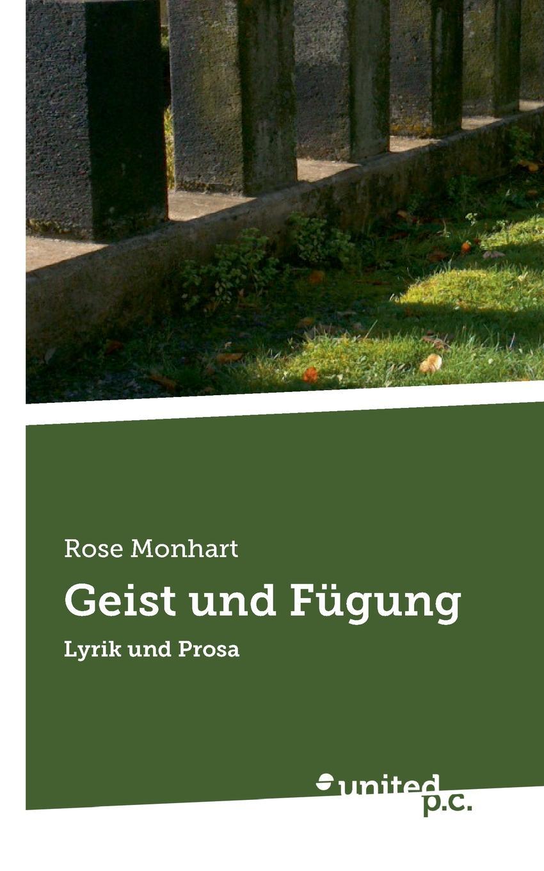 Rose Monhart Geist und Fugung недорго, оригинальная цена