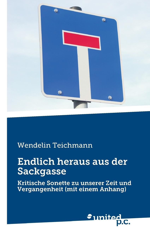 Wendelin Teichmann Endlich heraus aus der Sackgasse christian briggl das nationalsozialistische deutschland und der heutige iran eine aufarbeitung nach der friedrich theorie