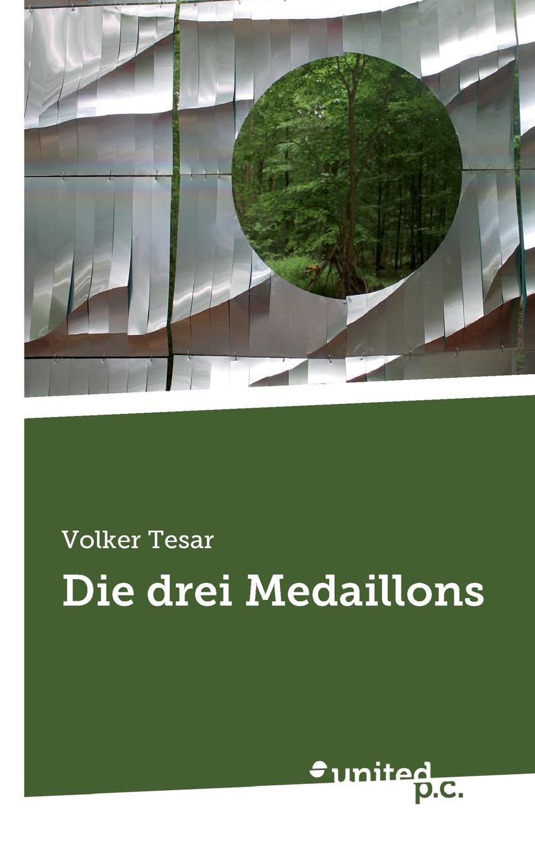 Volker Tesar Die drei Medaillons цена и фото