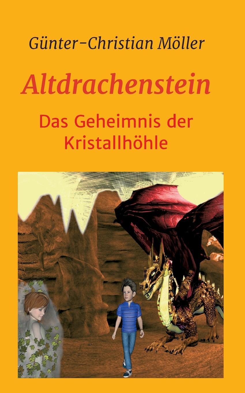 Günter-Christian Möller Altdrachenstein günter christian möller altdrachenstein