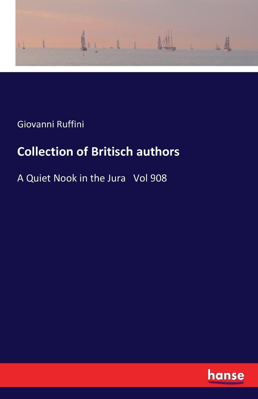 Giovanni Ruffini Collection of Britisch authors giovanni ruffini the paragreens