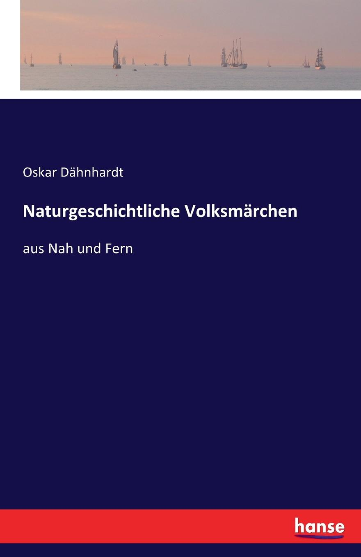 Oskar Dähnhardt Naturgeschichtliche Volksmarchen oskar dähnhardt griechische dramen