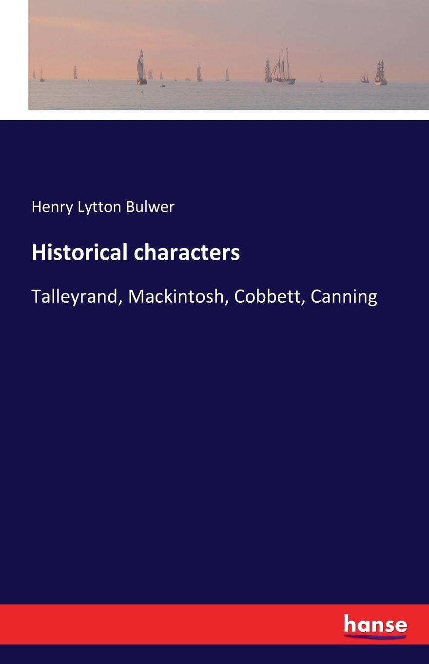 Henry Lytton Bulwer Historical characters strachey lytton books and characters french