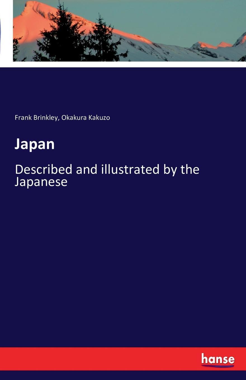 Фото - Frank Brinkley, Okakura Kakuzo Japan kensuke okabayashi the five dysfunctions of a team an illustrated leadership fable