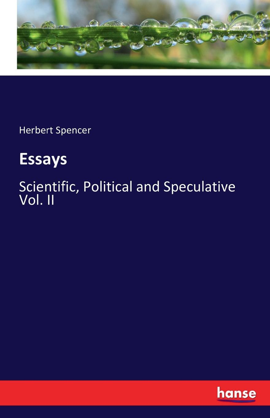 Herbert Spencer Essays hugh miller essays historical and biographical political social literary and scientific