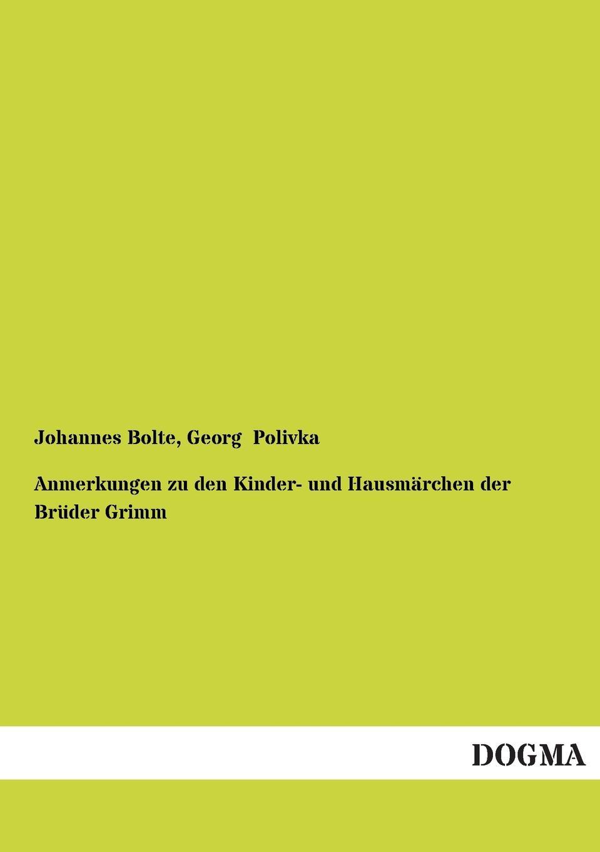 Johannes Bolte, Georg Polivka Anmerkungen Zu Den Kinder- Und Hausmarchen Der Bruder Grimm niels grimm verbraucherfreundliche tendenzen im produkthaftungsrecht