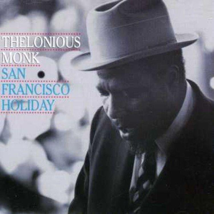 Thelonious Monk. San Francisco Holiday бюстгальтер 3 4 350pcs 1345usd dear aren