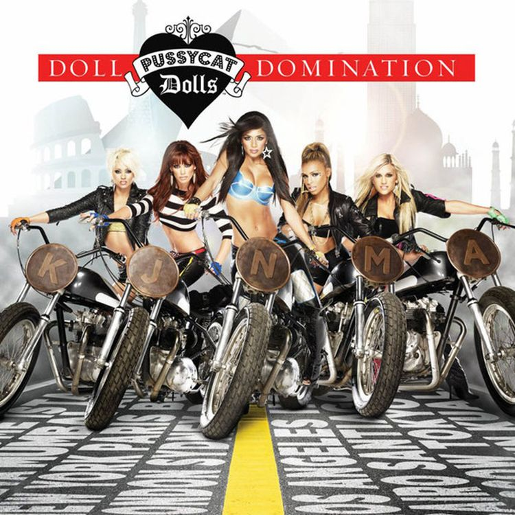 The Pussycat Dolls Dolls. Doll Domination