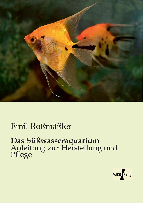 Emil Rossmassler Das Susswasseraquarium f x gabelsberger anleitung zur deutschen rede zeichen kunst oder stenographie