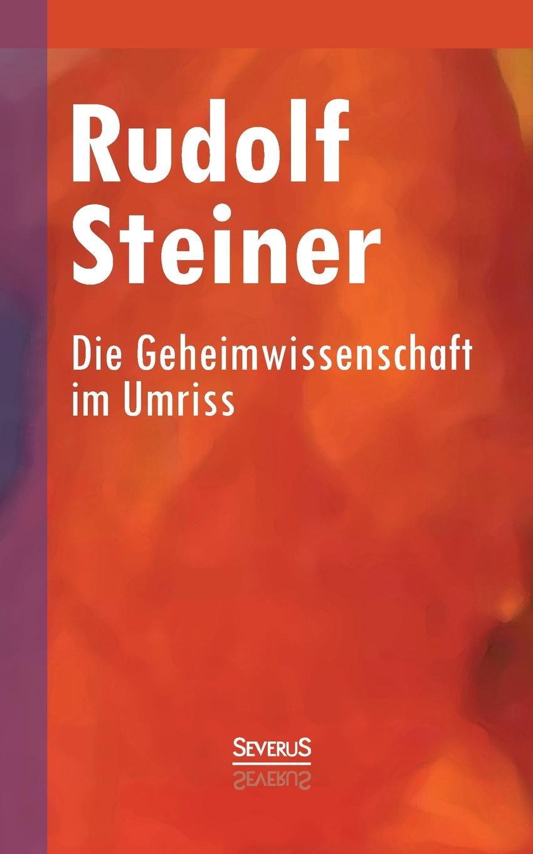 Rudolf Steiner Die Geheimwissenschaft im Umriss stefan langenbach die darstellung der wienand steiner affare und karl wienands in der presse